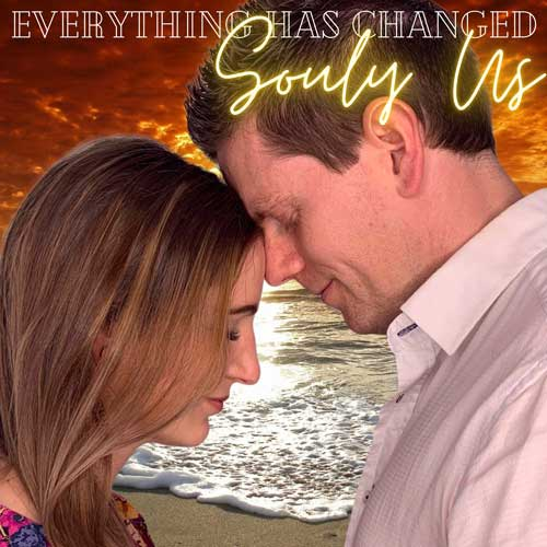 Everything Has Changed Souly Us Single Artwork56