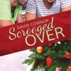 Scrooged Over by David Connor