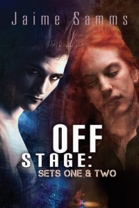 Release Day Review: Off Stage by Jaime Samms