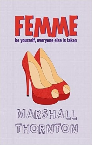 Femme by Marshall Thornton Release Day Review