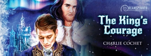 The King's Courage by Charlie Cochet Release Day Review