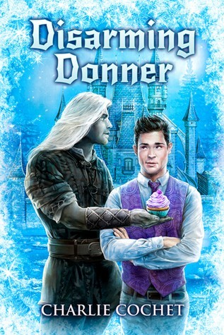 Disarming Donner by Charlie Cochet Release Day Review