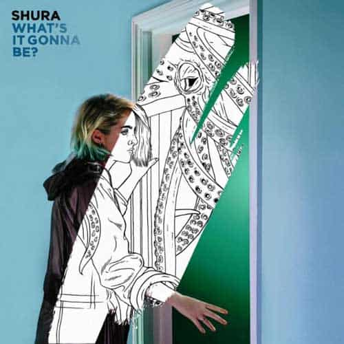 shura what it gonna be