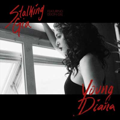 "Stalking Gia ""Young Diana"