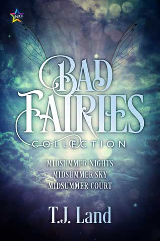 Bad Fairies The Collection by T.J. Land