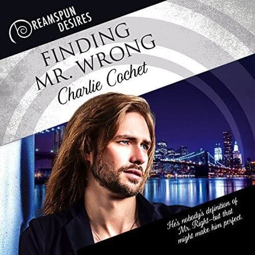 audiobook finding mr wrong by charlie cochet narrated by andrew mcferrin 9 1517399671