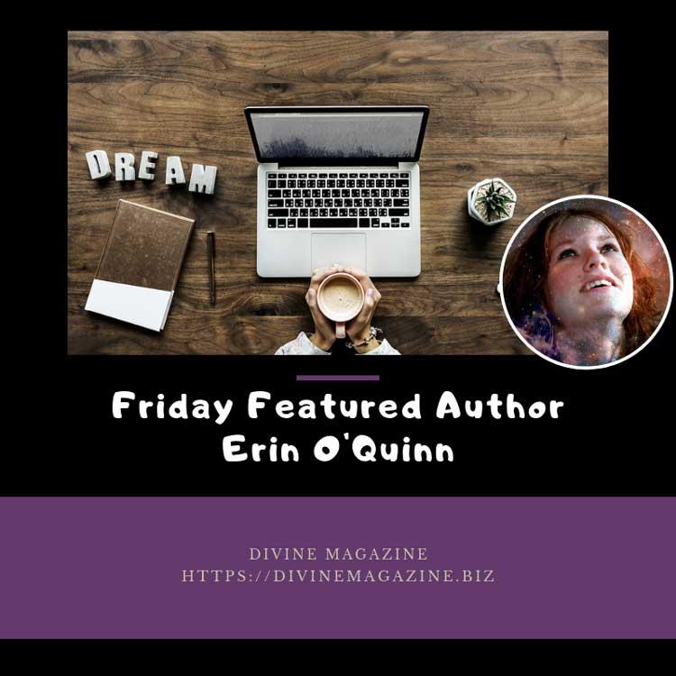 Friday Featured Author Erin OQuinn