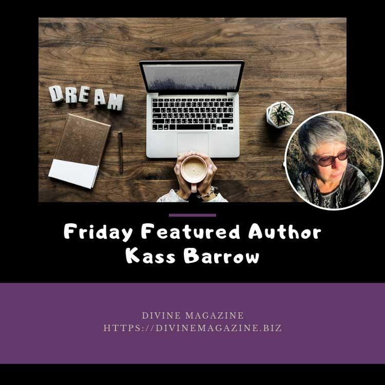 Friday Featured Author Kass Barrow