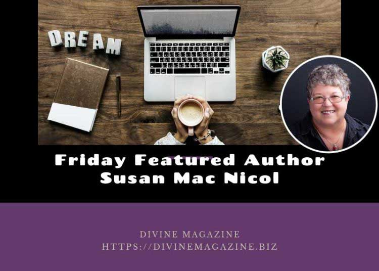 Friday Featured Author Susan Mac Nicol