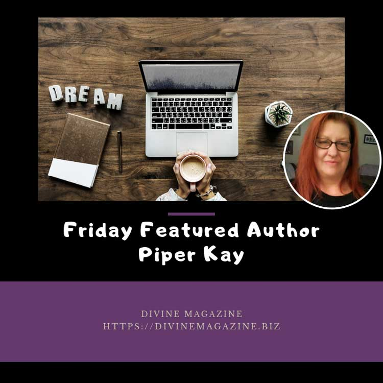 Friday Featured Author Piper Kay