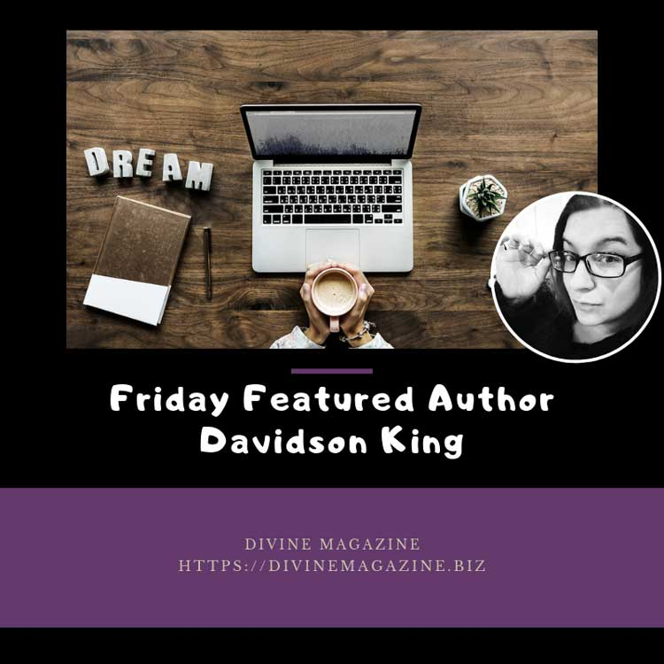 Friday Featured Author Davidson King