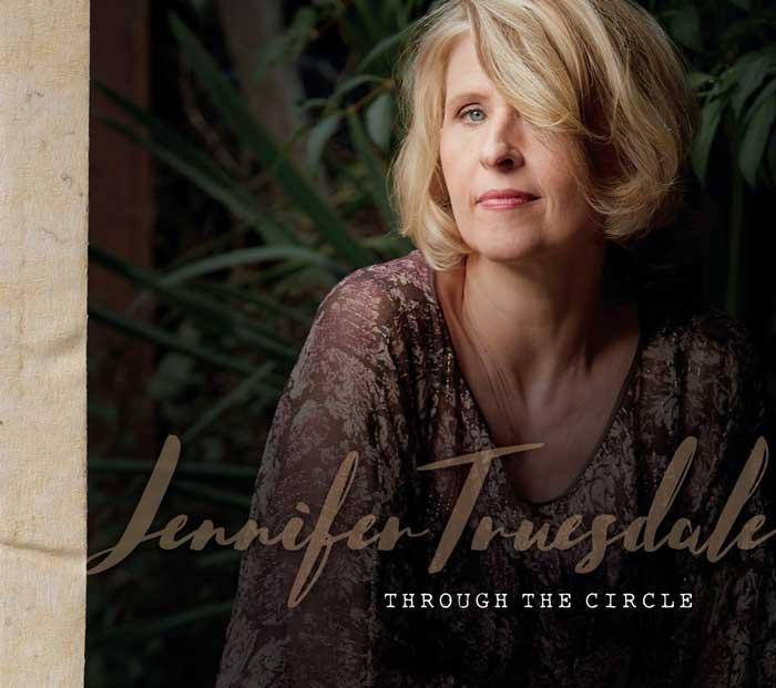 Jennifer Truesdale new Album Through the Circle