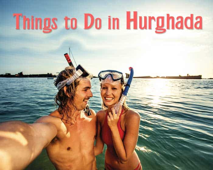 Best Things to Do in Hurghada