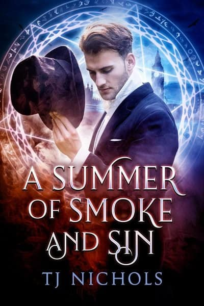 a summer of smoke and sin by t j nichols 90 1583003169