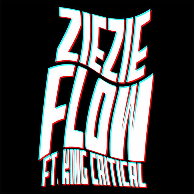 ZieZie ft King Critical Flow