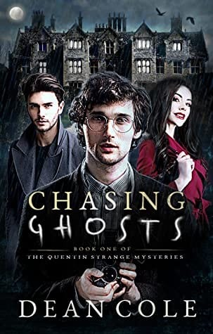 chasing ghosts by dean cole 46 1595864272