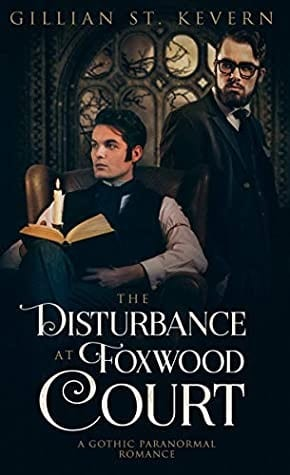 the disturbance at foxwood court by gillian st kevern 58 1597926639