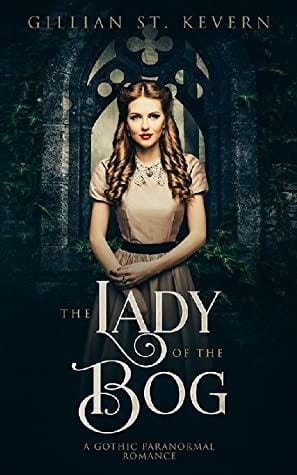 the lady of the bog by gillian st kevern 99 1599338890