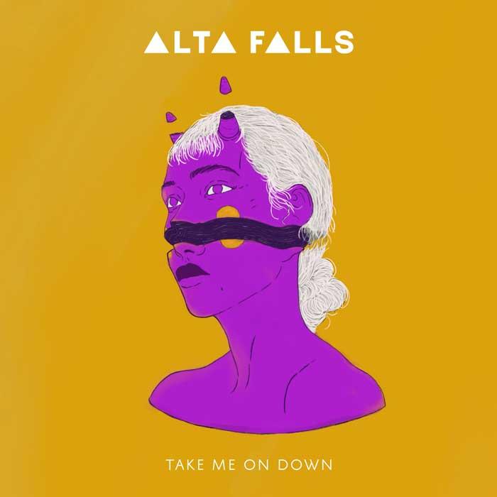 Alta Falls Take Me On Down Cover Art 2